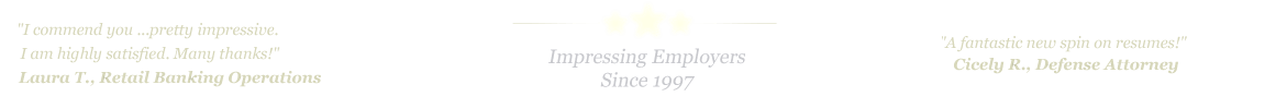 Boston Resume Service... IMPRESSING EMPLOYERS SINCE 1997!